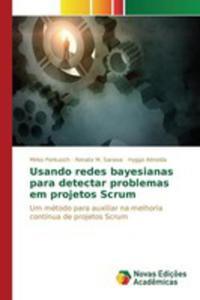 Usando Redes Bayesianas Para Detectar Problemas Em Projetos Scrum - 2860723997