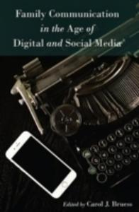 Family Communication In The Age Of Digital And Social Media - 2846077152
