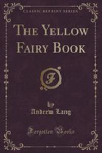 The Yellow Fairy Book (Classic Reprint) - 2854799805