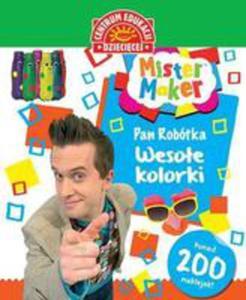 Mister Maker (Pan Robótka). Wesołe Kolorki - 2840211275