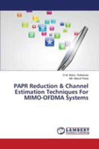 Papr Reduction & Channel Estimation Techniques For Mimo - Ofdma Systems - 2857165428