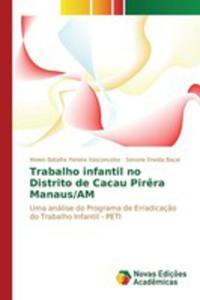 Trabalho Infantil No Distrito De Cacau Pir^era Manaus/am - 2857260857