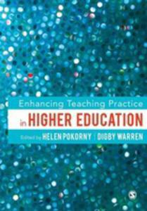 Enhancing Teaching Practice In Higher Education - 2846077316