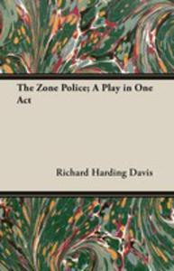 The Zone Police; A Play In One Act - 2854880813