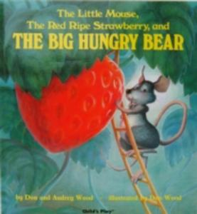 The Little Mouse, The Red Ripe Strawberry, And The Big Hungry Bear - 2839891048