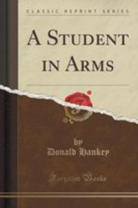 A Student In Arms (Classic Reprint) - 2854656405