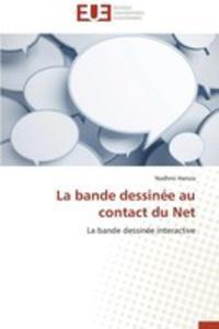 La Bande Dessinee Au Contact Du Net - 2860384914