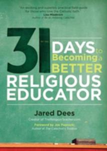 31 Days To Becoming A Better Religious Educator - 2839992055