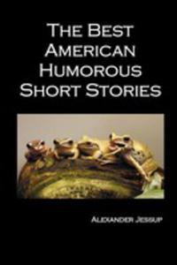 The Best American Humorous Short Stories - 2848627241