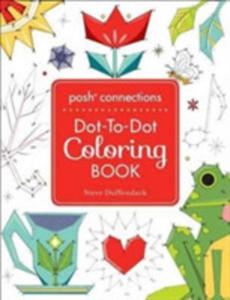Posh Connections A Dot-to-dot Coloring Book For Adults - 2847200313