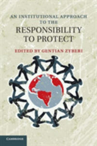 An Institutional Approach To The Responsibility To Protect - 2846075596