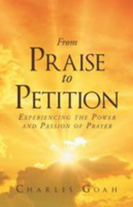 From Praise To Petition - 2853023853