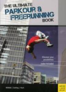 The Ultimate Parkour & Freerunning Book - 2842815619