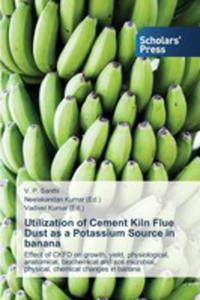 Utilization Of Cement Kiln Flue Dust As A Potassium Source In Banana - 2857254006