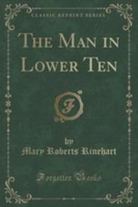 The Man In Lower Ten (Classic Reprint) - 2854815616