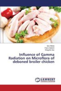 Influence Of Gamma Radiation On Microflora Of Deboned Broiler Chicken - 2857251832