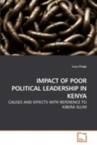 Impact Of Poor Political Leadership In Kenya - 2870685636