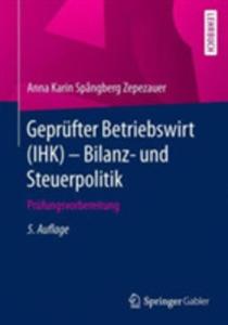 Geprufter Betriebswirt (Ihk) - Bilanz- Und Steuerpolitik - 2857232872