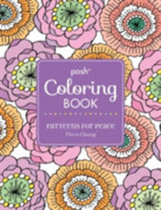 Posh Adult Coloring Book: Patterns For Peace - 2842403177