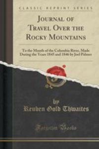 Journal Of Travel Over The Rocky Mountains - 2855175004