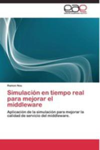 Simulación En Tiempo Real Para Mejorar El Middleware - 2871227614