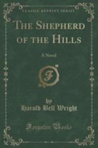 The Shepherd Of The Hills - 2852958924