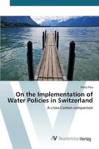 On The Implementation Of Water Policies In Switzerland - 2857258451