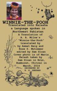 """Winnie-the-pooh Translated Into Kalasha A Translation Of A. A. Milne's """"Winnie-the-pooh"""" - 2854880113"""
