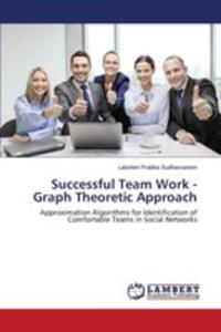 Successful Team Work - Graph Theoretic Approach - 2860634264