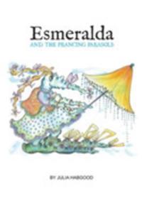 Esmeralda & The Prancing Parasols - 2846038598