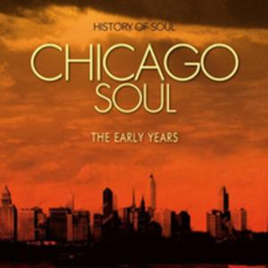 Chicago Soul - Early Years - 2839390518