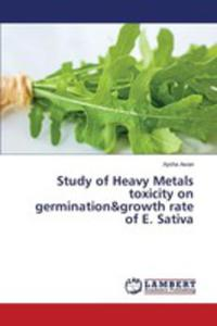 Study Of Heavy Metals Toxicity On Germination&growth Rate Of E. Sativa - 2860668701