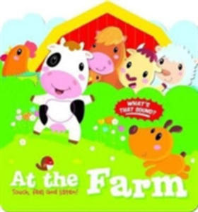 Touch, Feel And Listen: At The Farm - 2848644545