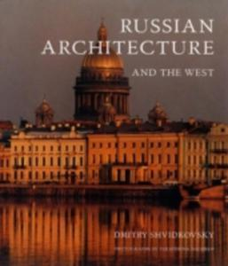 Russian Architecture And The West - 2840043400