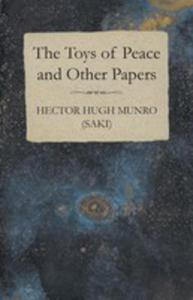 The Toys Of Peace And Other Papers - 2853038130