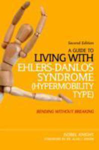 A Guide To Living With Ehlers - Danlos Syndrome (Hypermobility Type) - 2842824160