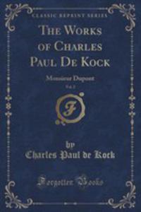 The Works Of Charles Paul De Kock, Vol. 2 - 2852971669