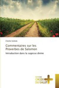Commentaires Sur Les Proverbes De Salomon - 2857262189