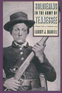 Soldiering In The Army Of Tennessee - 2849526665