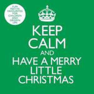 Keep Calm & Have A Merry Little Christmas (Uk) - 2839728735
