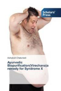 Ayurvedic Biopurification(virechana)a Remedy For Syndrome X - 2861254306