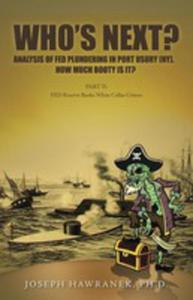 Who's Next? Analysis Of Fed Plundering In Port Usury (Ny). How Much Booty Is It? - 2871275869