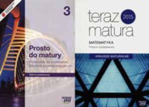 Prosto Do Matury Matematyka Podręcznik Część 3 Zakres Podstawowy + Teraz Matura Arkusze Maturalne Poziom Podstawowy - 2839838962