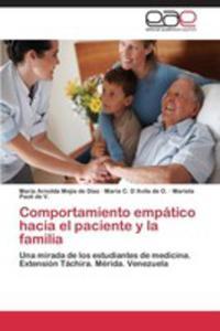 Comportamiento Empatico Hacia El Paciente Y La Familia - 2860382551