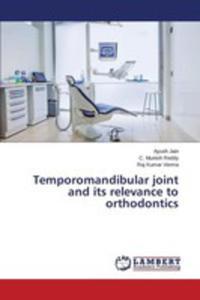 Temporomandibular Joint And Its Relevance To Orthodontics - 2857251766