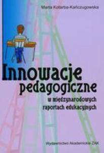 Innowacje Pedagogiczne W Międzynarodowych Raportach Edukacyjnych - 2839256271