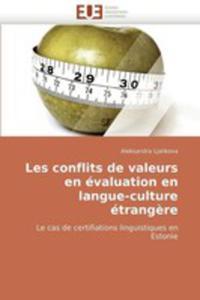 Les Conflits De Valeurs En Evaluation En Langue - Culture Etrangere - 2860245529