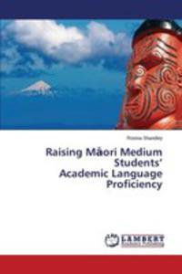 Raising M Ori Medium Students' Academic Language Proficiency - 2870809303