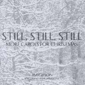Still Still Still: More Carols For Christmas - 2839718526