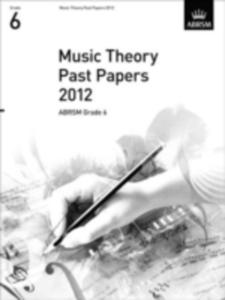 Music Theory Past Papers 2012, Abrsm Grade 6 - 2849908072